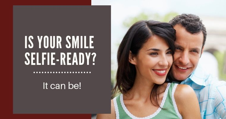 Is your smile selfie-ready? It can be!